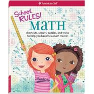 School Rules! Math by Henke, Emma MacLaren; Jones, Rebecca, 9781609587444