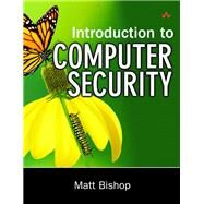 Introduction to Computer Security by Bishop, Matt, 9780321247445