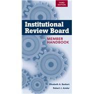 Institutional Review Board Member Handbook by Amdur, Robert J.; Bankert, Elizabeth A., 9781449647445