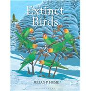 Extinct Birds by Hume, Julian P., 9781472937445