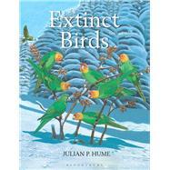 Extinct Birds by Hume, Julian P., 9781472937445