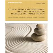 Ethical, Legal, and Professional Issues in the Practice of Marriage and Family Therapy, Updated by Wilcoxon, Allen P; Remley, Theodore P., Jr.; Gladding, Samuel T., 9780133377446