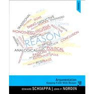 Argumentation Keeping Faith with Reason by Schiappa, Edward; Nordin, John P., 9780205327447