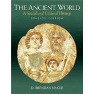 Ancient World, The: A Social and Cultural History by Nagle, D. Brendan, 9780205637447