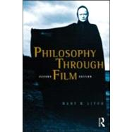 Philosophy Through Film by Litch; Mary M., 9780415997447