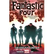 Fantastic Four Volume 4 by Robinson, James; Kirk, Leonard, 9780785197447