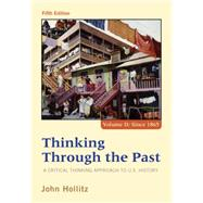 Thinking Through the Past, Volume II by Hollitz, 9781285427447