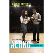 Acting Onstage and Off by Barton, Robert, 9781305077447