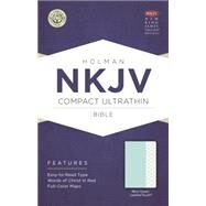 NKJV Compact Ultrathin Bible, Mint Green LeatherTouch by Holman Bible Staff, 9781433617447