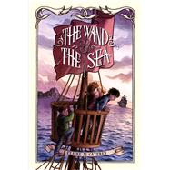 The Wand & the Sea by Caterer, Claire M., 9781442457447