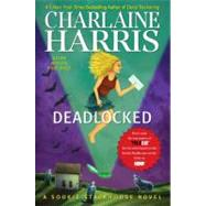 Deadlocked A Sookie Stackhouse Novel by Harris, Charlaine, 9781937007447