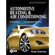 Today's Technician : Automotive Heating and Air Conditioning Shop Manual 9781133017448U