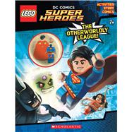 The Otherworldly League (LEGO DC Super Heroes: Activity Book with minifigure) by Unknown, 9781338047448