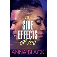 The Side Effects of You by Black, Anna, 9781622867448