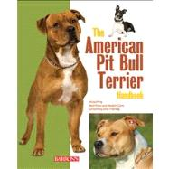 The American Pit Bull Terrier Handbook by Stahlkuppe, Joe, 9780764147449