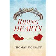 Riding Hearts by Moffatt, Thomas, 9781782797449