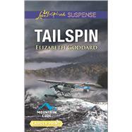 Tailspin by Goddard, Elizabeth, 9780373677450