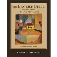 The English Bible, King James Version: The Old Testament (Vol. 1) (Norton Critical Editions) by MARKS,HERBERT, 9780393927450