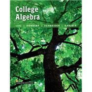 College Algebra, 12/e by LIAL & HORNSBY, 9780134217451
