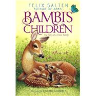 Bambi's Children The Story of a Forest Family by Salten, Felix; Cowdrey, Richard; Fles, Barthold; Tilley, R. Sudgen, 9781442487451