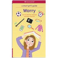 Worry by Woodburn, Judy; Holyoke, Nancy; Vaughan, Brenna, 9781609587451
