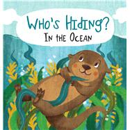 Who's Hiding? In the Ocean by DiPerna, Kaitlyn, 9781626867451