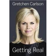 Getting Real by Carlson, Gretchen, 9780525427452