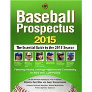 Baseball Prospectus 2015 by Baseball Prospectus, 9781630267452