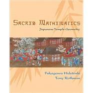 Sacred Mathematics by Fukagawa, Hidetoshi, 9780691127453