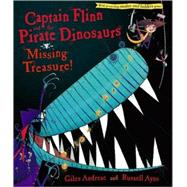 Captain Flinn and the Pirate Dinosaurs: Missing Treasure! by Andreae, Giles; Ayto, Russell, 9781416967453