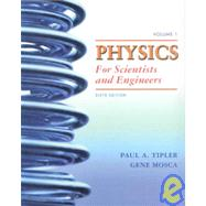Physics for Scientists and Engineers, Volumes 1 & 2 by Tipler, Paul A., 9781429217453