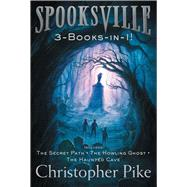 Spooksville by Pike, Christopher, 9781481457453