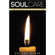 Soul Care by Reimer, Rob, 9781942587453