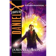 Daniel X: Lights Out by Patterson, James; Grabenstein, Chris, 9780316207454