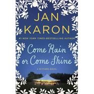 Come Rain or Come Shine by Karon, Jan, 9780399167454