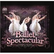 Ballet Spectacular by Miles, Lisa, 9780764167454