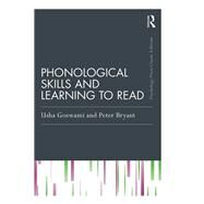 Phonological Skills and Learning to Read by Goswami; Usha, 9781138907454