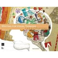 Writing for Visual Thinkers A Guide for Artists and Designers by Marks, Andrea, 9780321767455