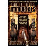 On the Path of the Immortals by Horn, Thomas; Putnam, Cris, 9780990497455