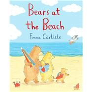 Bears at the Beach by Carlisle, Emma, 9781447257455