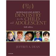 Mcdonald and Avery's Dentistry for the Child and Adolescent by Dean, Jeffrey A., 9780323287456