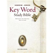 Hebrew-Greek Key Word Study Bible: King James Version, Wider Margins by Zodhiates, Spiros, 9780899577456