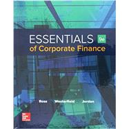 Essentials of Corporate Finance with Connect by Ross, Stephen; Westerfield, Randolph; Jordan, Bradford, 9781259697456