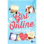Girl Online The First Novel by Zoella by Sugg, Zoe, 9781476797458