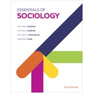 Essentials of Sociology by Giddens, Anthony; Duneier, Mitchell; Appelbaum, Richard P.; Carr, Deborah, 9780393937459