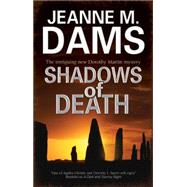 Shadows of Death by Dams, Jeanne M., 9780727897459