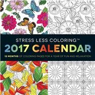 Stress Less Coloring 2017 Calendar by Adams Media, 9781440597459