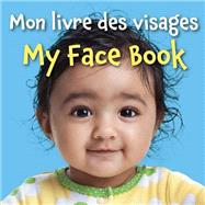 Mon Livre Des Visages/ My Face Book by Star Bright Books, 9781595727459