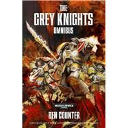 The Grey Knights Omnibus by Counter, Ben, 9781849707459