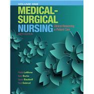 Medical-Surgical Nursing Clinical Reasoning in Patient Care, Vol. 1 by LeMone, Priscilla T; Burke, Karen M.; Bauldoff, Gerene, RN, PhD, FAAN; Gubrud, Paula, 9780133997460